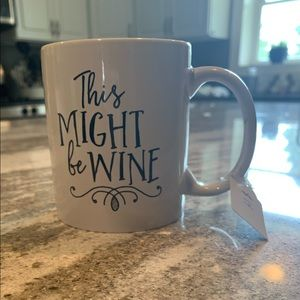 Other - This Might Be Wine Porcelain Coffee Mug